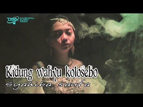 Syahiba Saufa Kidung Wahyu Kolosebo