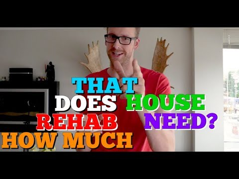 How Much Will It Cost To Rehab That House?