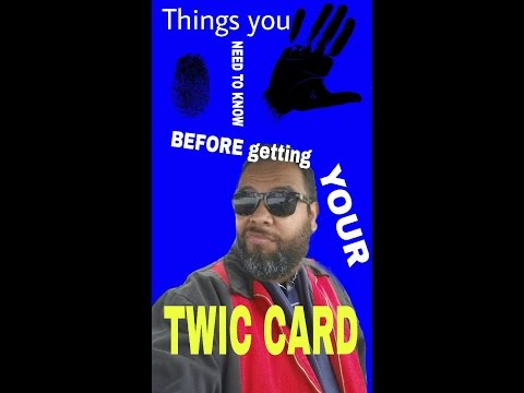 Things you need to know before getting your TWIC card
