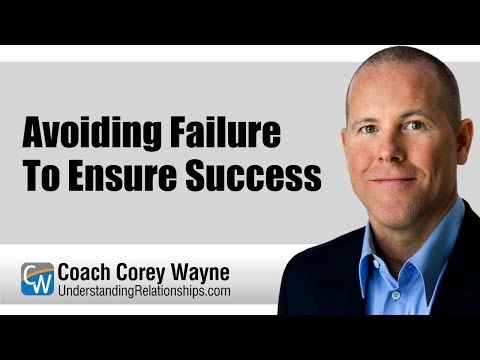Avoiding Failure To Ensure Success