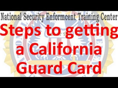 How do I get a California Guard Card - Guard Registration? (Explained in less than 1 minute)