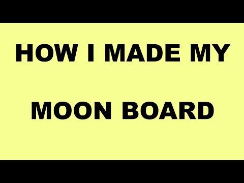 How I Made My Moon Board