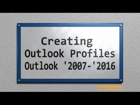 How-to Create a Microsoft Outlook profile - '2007-'2016