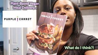 Purple Carrot | Vegan Meals | Cook With Me \u0026 Honest Review!