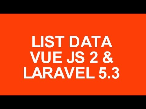 Laravel 5.3 With Vue Js 2 Crud Tutorial list data with bootstrap