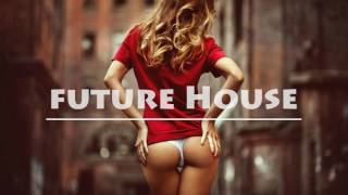 Future House Mix 2016 #1