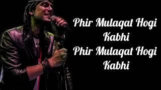 Phir Mulaqat Lyrics | Cheat India | Jubin Nautiyal | Emraan H, Shreya D | Kunaal-Rangon | Kunaal V