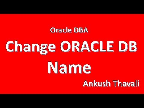 How to Change DB Name in Oracle