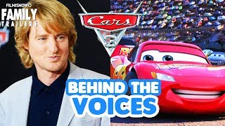 CARS 3 | Behind the Voices of the Disney Pixar Movie