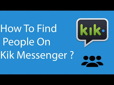 How To Find People/Friends On Kik Messenger -2016 ?