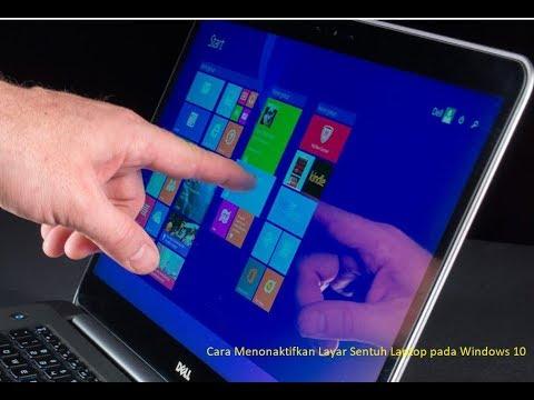 Tutorial Cara Menonaktifkan / Disable Layar Sentuh / Touch Screen Laptop pada Windows 10