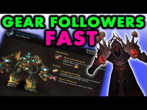 How to Gear/Level Garrison Followers iLvl Fast! (WoW 6.0.3)