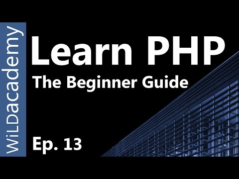 Learn PHP - PHP Programming Tutorial - 13