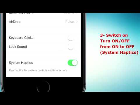 How to Disable or turn off Haptics feedback (Vibration) on iPhone 7 or iPhone 7 plus