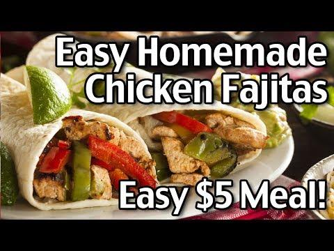 How To Make Easy Chicken Fajitas - Easy $5 Dinner Recipe!