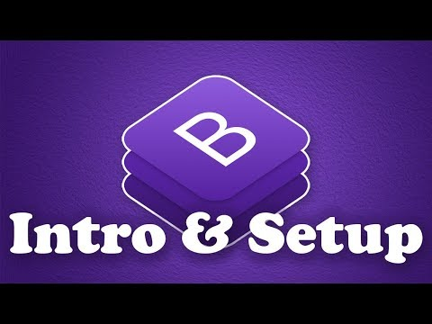Bootstrap 4 Concepts & Setup | BOOTSTRAP 4 TUTORIAL