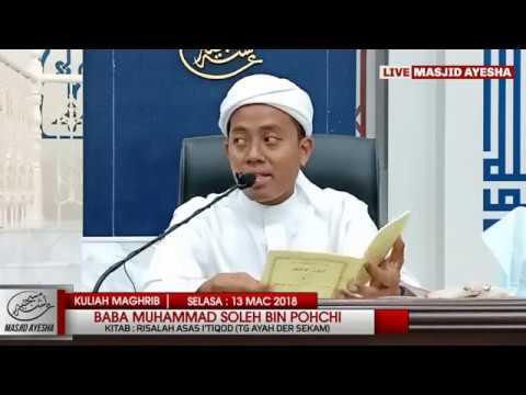 (13/3/8) Risalah Asas I'tiqod (Aqidah) : Al Fadhil Baba Muhamad Soleh.