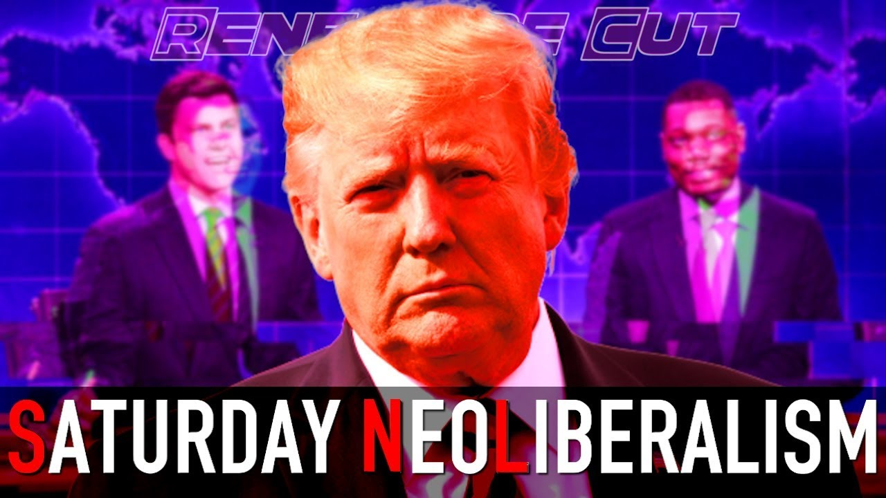 Saturday Neoliberalism   Renegade Cut