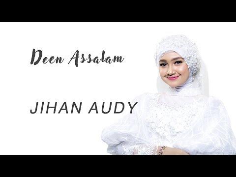 Jihan Audy Deen Assalam