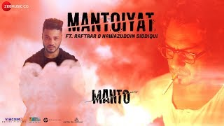 MANTOIYAT | 18+ | Ft. Raftaar and Nawazuddin Siddiqui | Manto | In Cinemas 21st September