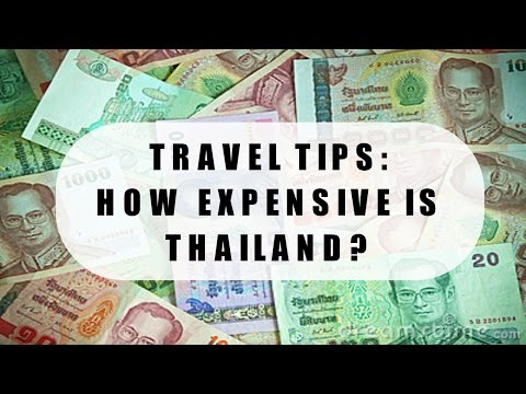 TRAVEL TIPS: HOW EXPENSIVE IS THAILAND?