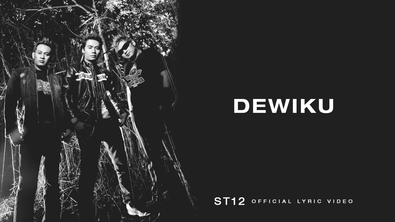 Download ST12 - Dewiku MP3 Gratis