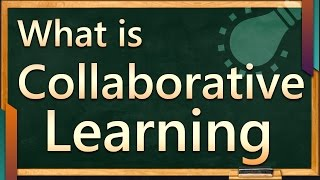 What is collaborative learning | Collaborative learning strategies || SimplyInfo.net