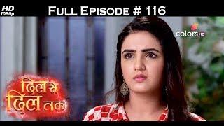Dil Se Dil Tak - 12th July 2017 - दिल से दिल तक - Full Episode