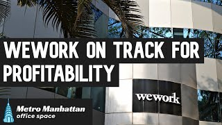 Surprise - WeWork on Track for Profitability?