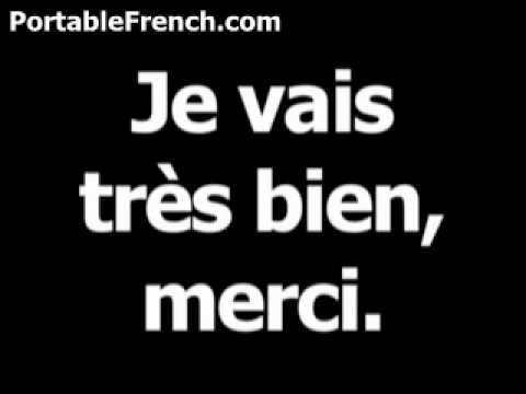 French phrase for I'm fine, thank you is Jevaistrèsbien,merci