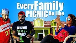 Every Family Picnic Ever   Bekaar films   Funny Sketch