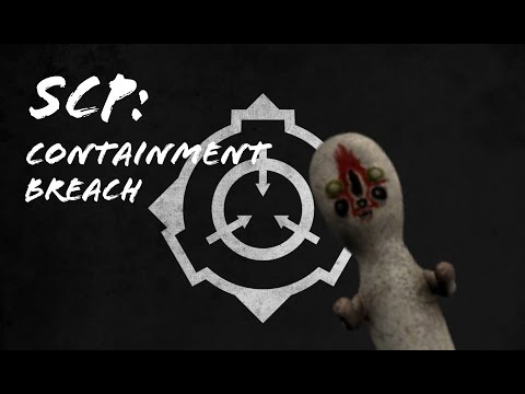 SCP: Containment Breach - Part 1