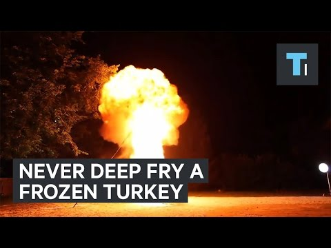 Never Deep Fry A Frozen Turkey