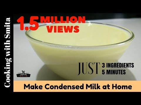 Make Condensed Milk at Home ( with 3 ingredients & in 5 Minutes ) By Cooking with Smita