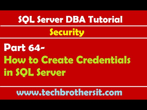 SQL Server DBA Tutorial 64-How to Create Credentials in SQL Server