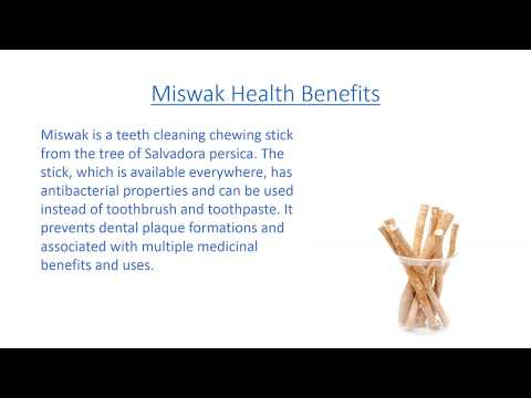 Miswak Health Benefits