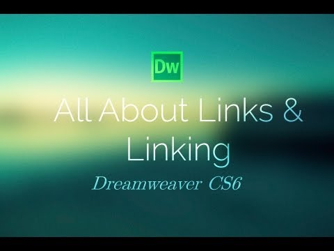 All About Links & Linking in Dreamweaver CS6