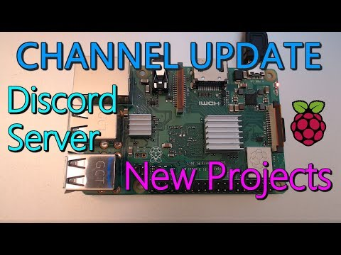 Channel Update!!! - Discord Server + New Projects!