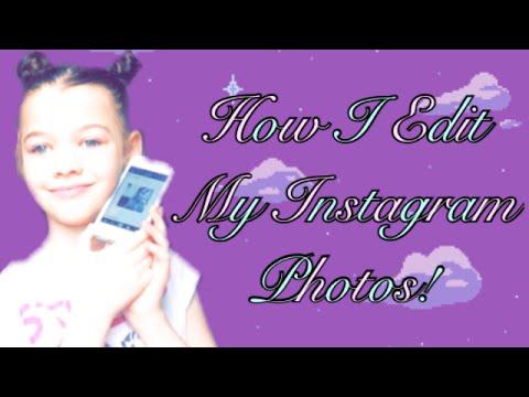 How I Edit My Instagram Photos?!