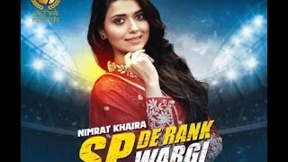SP De Rank Wargi - NIMRAT KHAIRA || PARMISH VERMA || NEW PUNJABI SONG 2017