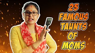 25 Famous Taunts of Indian Moms // Captain Nick