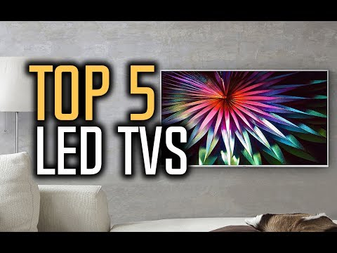 Best LED TVs in 2018 - Which LED TV Should You Buy?