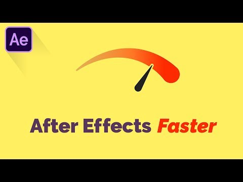 How to Make After Effects MUCH Faster