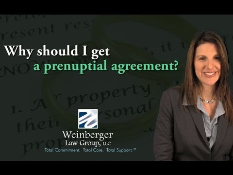 FAQ: Why should I get a prenuptial agreement?