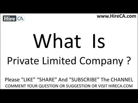 What is Private limited Company ?