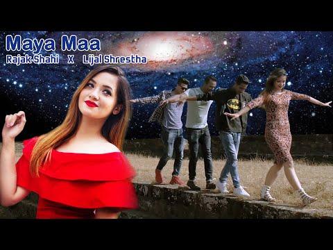 Maya Ma - Rajak Shahi Ft. Lijal Shrestha [Official Music Video 2018]