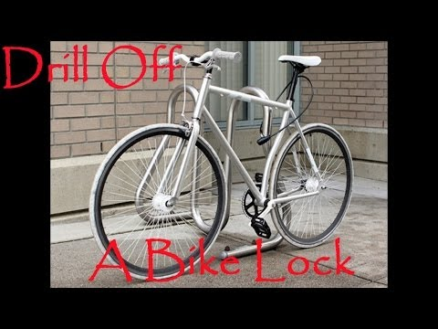 How To Drill Off A Bike Lock   If You Forgot Your Combo Or Lost Key