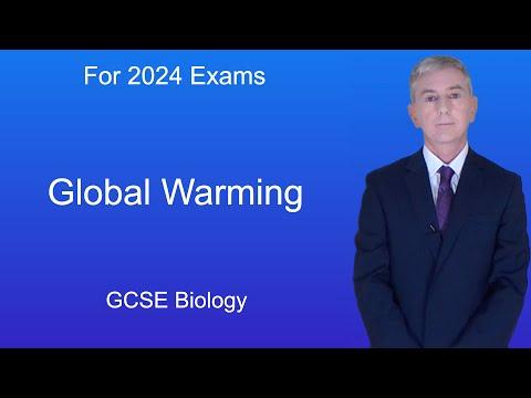 GCSE Science Biology (9-1) Global Warming