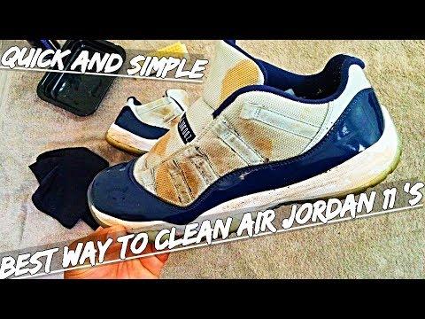 BEST WAY TO CLEAN AIR JORDAN 11 !