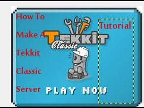 How To Make A Tekkit Classic 3.1.2 Server (With Himachi).